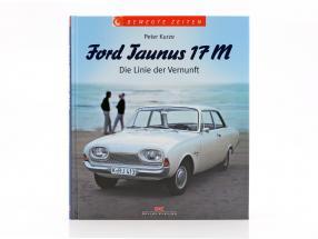 Buch Ford Taunus 17 M  von Peter Kurze